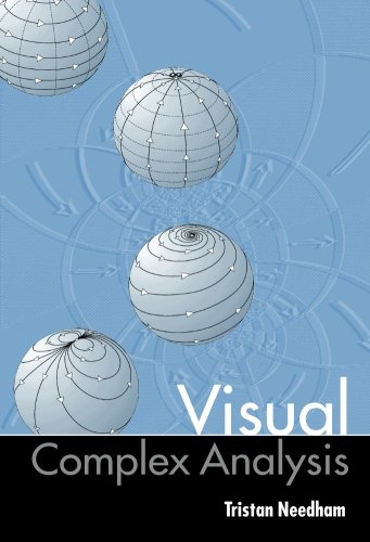 Visual Complex Analysis por Tristan Needham
