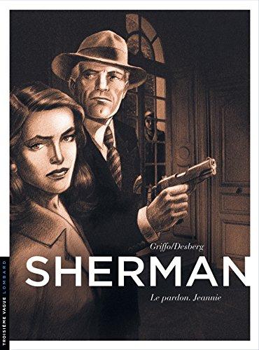 Sherman - tome 6 - Le pardon. Jeannie