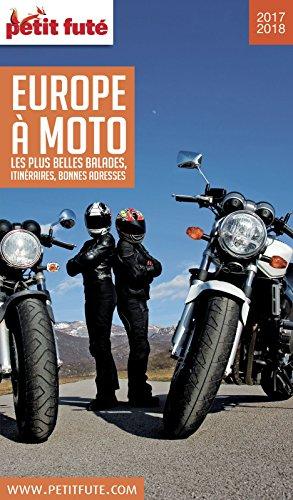 EUROPE À MOTO 2017/2018 Petit Futé (THEMATIQUES)