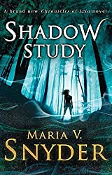 Shadow Study (The Chronicles of Ixia, Book 7) by Maria V. Snyder (2015-03-12)