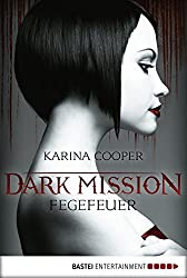 DARK MISSION - Fegefeuer: Roman (German Edition)