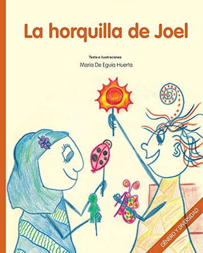 La horquilla de Joel: Género y Diversidad: Volume 1