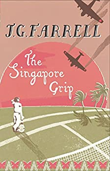 The Singapore Grip by [Farrell, J.G.]
