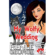 My Wolfy Wedding: In Between (Peculiar Mysteries Book 8)