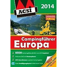 ACSI Internationaler Campingführer Europa 2014: mit DVD