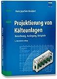 Image de Projektierung von Kälteanlagen: Berechnung, Auslegung, Beispiele