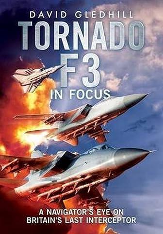 Tornado F3: A Navigator's Eye on Britain's Last Interceptor