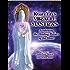Kuan Yin's Miracle Mantras: Awakening the Healing Powers of the Heart