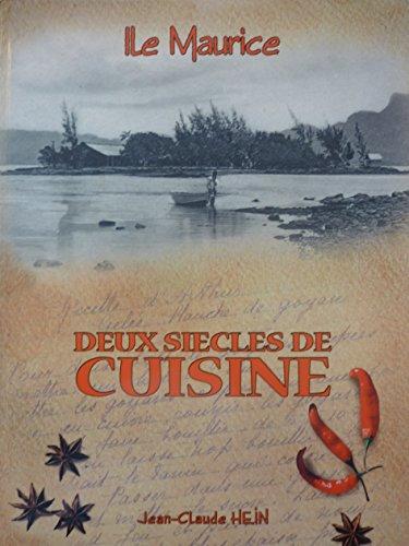 Ile Maurice : Deux siècles de cuisine