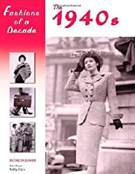 The 1940s (Fashions of a Decade)
