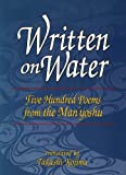 Written on Water: Five Hundred Poems from the Man Yoshu