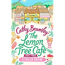 The Lemon Tree Café - Part Four: A Fresh Brew (Lemon Tree Cafe)
