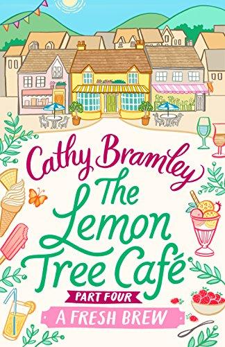 The Lemon Tree Café - Part Four: A Fresh Brew