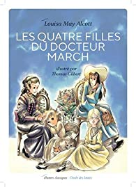 Les quatre filles du docteur March : Texte Abrégé illustré par Louisa May Alcott