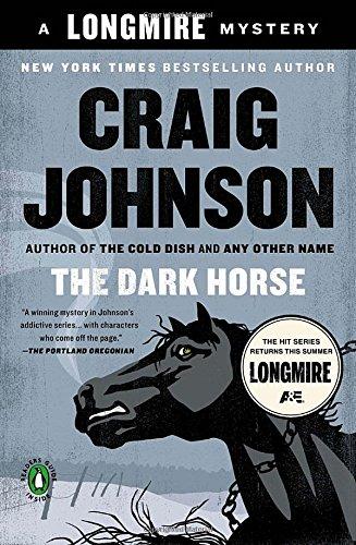 The Dark Horse: A Longmire Mystery (Walt Longmire Mysteries)