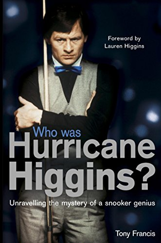 Who Was Hurricane Higgins?: The man, the myth, the real story (English Edition)