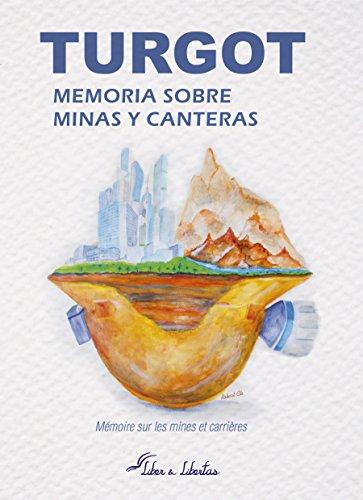 Memorias sobre minas y canteras por Anne-Robert Jacques Turgot