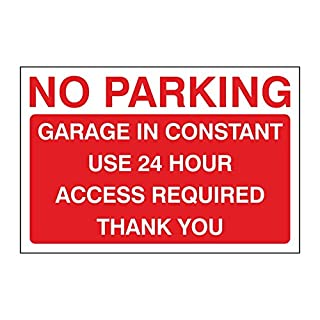Pack of 2 No Parking Garage in constant use 24 hour access required sign. 300mm x 200mm Self adhesive Sticker (2)