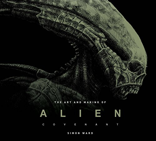 Alien Covenant: The Art of the Film por Simon Ward