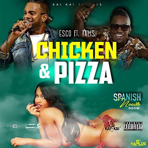 Chicken & Pizza [Explicit]