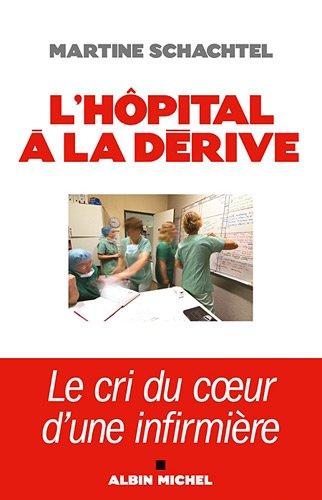 L'Hôpital à la dérive
