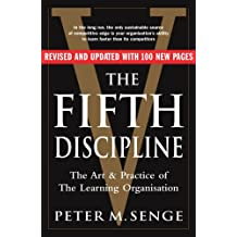 The Fifth Discipline: The art and practice of the learning organization: Second edition.
