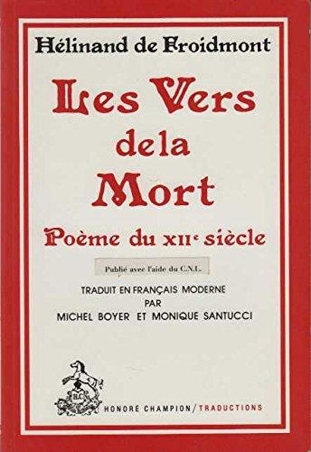 Les Vers de la Mort : Poème du XIIe siècle