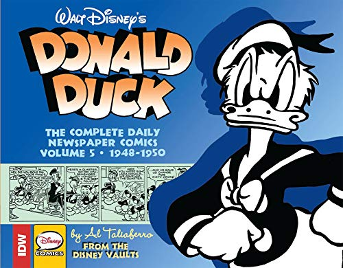 Preisvergleich Produktbild Walt Disney's Donald Duck: The Daily Newspaper Comics Volume 5
