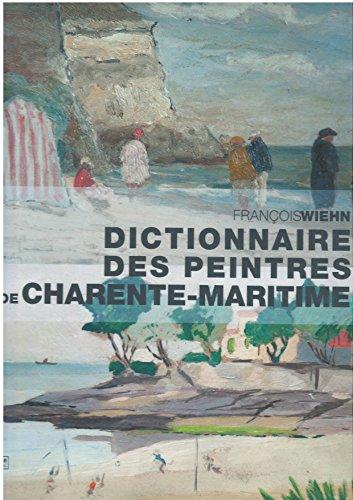 Dictionnaire des Peintres de la Charente-Maritime
