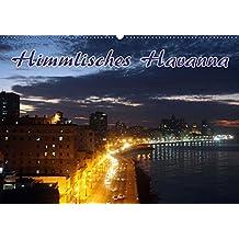 Himmlisches Havanna (Wandkalender 2018 DIN A2 quer): Highlights der kubanischen Hauptstadt Havanna (Monatskalender, 14 Seiten ) (CALVENDO Orte)