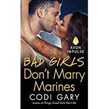 [(Bad Girls Don't Marry Marines)] [By (author) Codi Gary] published on (June, 2014)