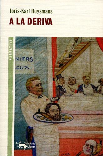 A la deriva (A. Machado nº 17) eBook: Joris-Karl Huysmans, Juan ...