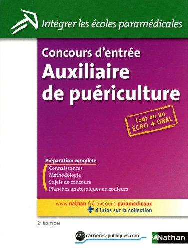 Concours d'entrée Auxiliaire de puériculture par Annie Godrie, Christophe Ragot, Louisa Rebih-Jouhet, Élisabeth Simonin