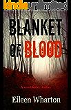 Blanket of Blood: a chilling serial killer thriller