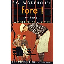 [(Fore!: The Best of Wodehouse on Golf)] [Author: P. G. Wodehouse] published on (March, 2001)