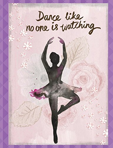 Dance Like No One is Watching: Dance Club Notebook (10); Dance Club Journal; Dance Club Log Book; Dance Club Composition Book: Wide Ruled Lined; 135 ... Moves; Thoughts & Impressions; Gift Basket