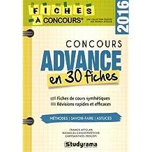 Concours Advance : 30 fiches méthodes, savoir-faire et astuces