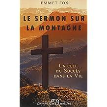 Le Sermon sur la Montagne - La clef du Succès dans la Vie