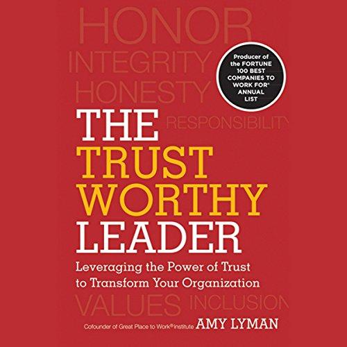 The Trustworthy Leader  Audiolibri
