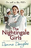 The Nightingale Girls: (Nightingales 1) by Donna Douglas