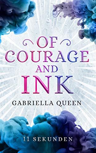 Of Courage and Ink: 11 Sekunden