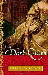 The Dark Queen (Dark Queen Saga)