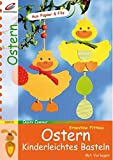 Ostern: Kinderleichtes Basteln (Creativ Compact) - Ernestine Fittkau