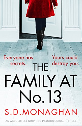 The Family at Number 13: An absolutely gripping psychological thriller