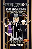 Simple History: a simple guide to the Roaring Twenties & Dirty Thirties