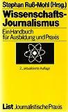 Wissenschaftsjournalismus. Ein Handbuch für Ausbildung und Praxis