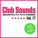 Club Sounds, Vol. 77 [Explicit]