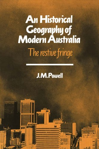 Historical Geography Mod Australia: The Restive Fringe (Cambridge Studies in Historical Geography) by Joseph Michael Powell (2008-08-21)