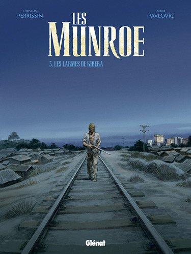 Les Munroe : Pack 2 volumes : Tome 1, La Vallée du Rift ; Tome 3, Les Larmes de Kibera