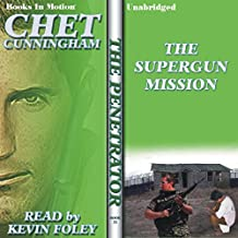 The Supergun Mission: The Penetrator Series, Book 21